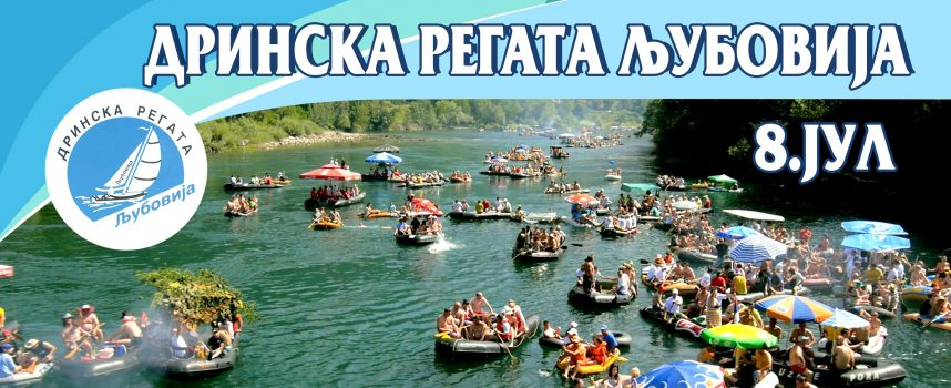 Drinska regata 07. – 08. jula 2017.god u Ljuboviji